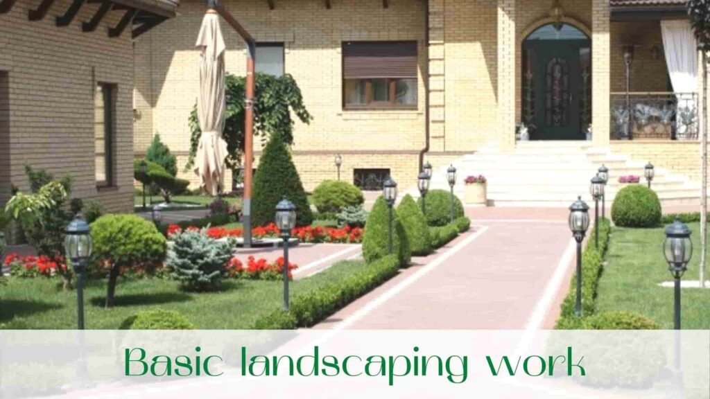image-Basic-landscaping-work