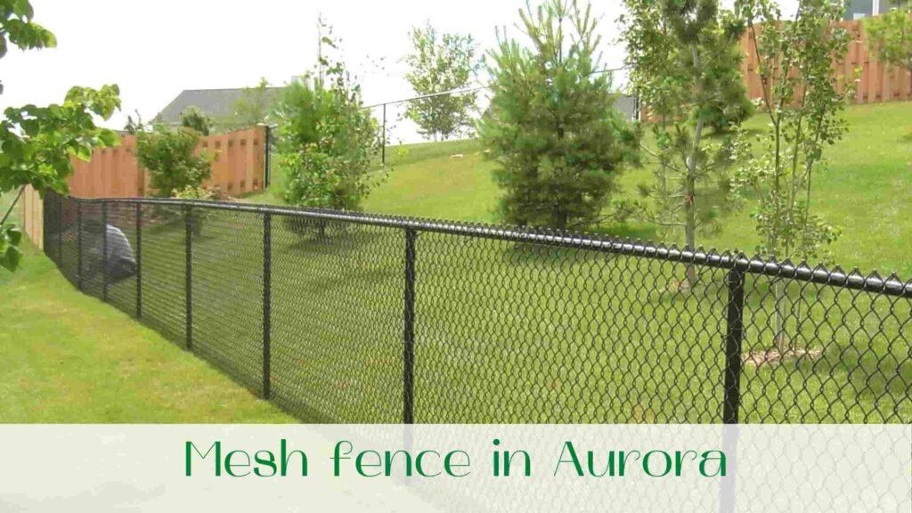 image-Mesh-fence-in-Aurora