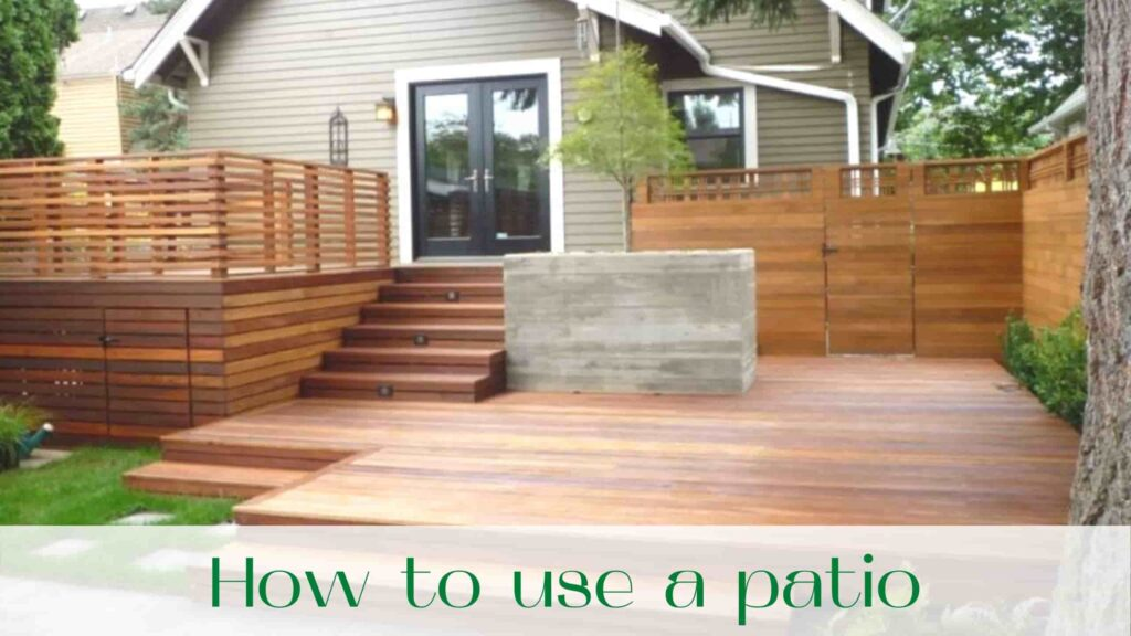 image-How-to-use-a-patio
