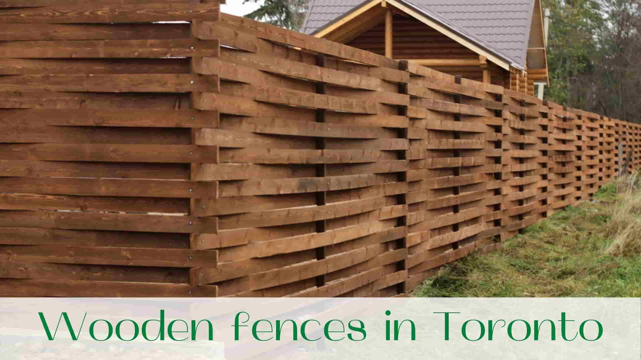 Wooden fences in Toronto
