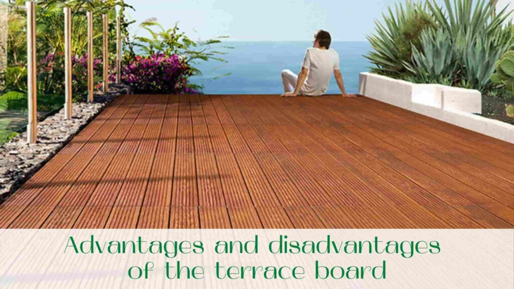 image-Advantages-and-disadvantages-of-the-terrace-board