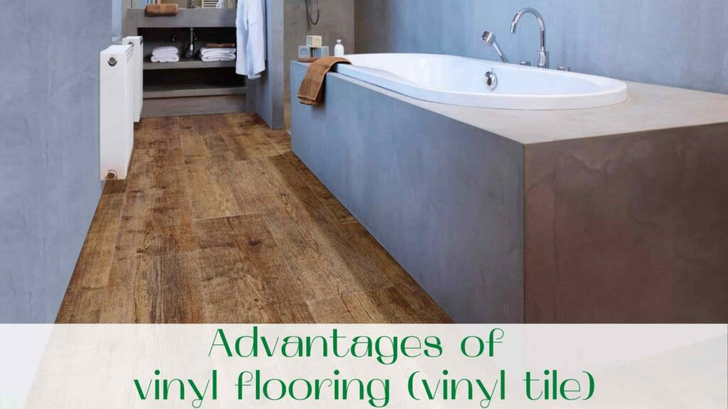 image-Advantages-of-vinyl-flooring-vinyl-tile