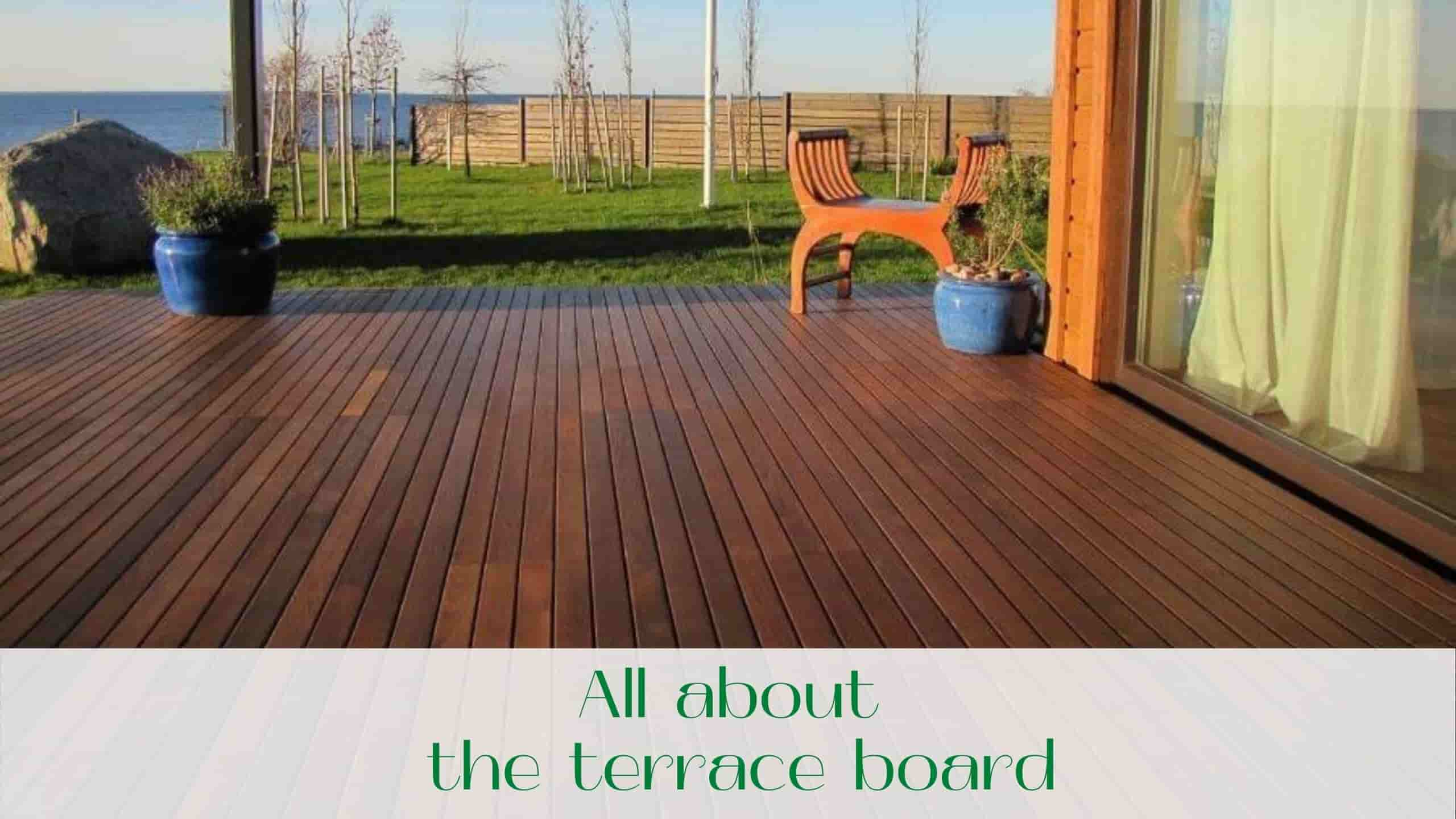 image-All-about-the-terrace-board
