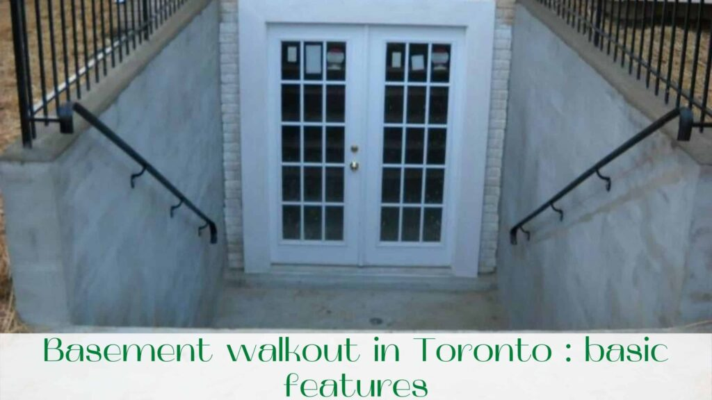 image-Basement-walkout-in-Toronto-basic-features