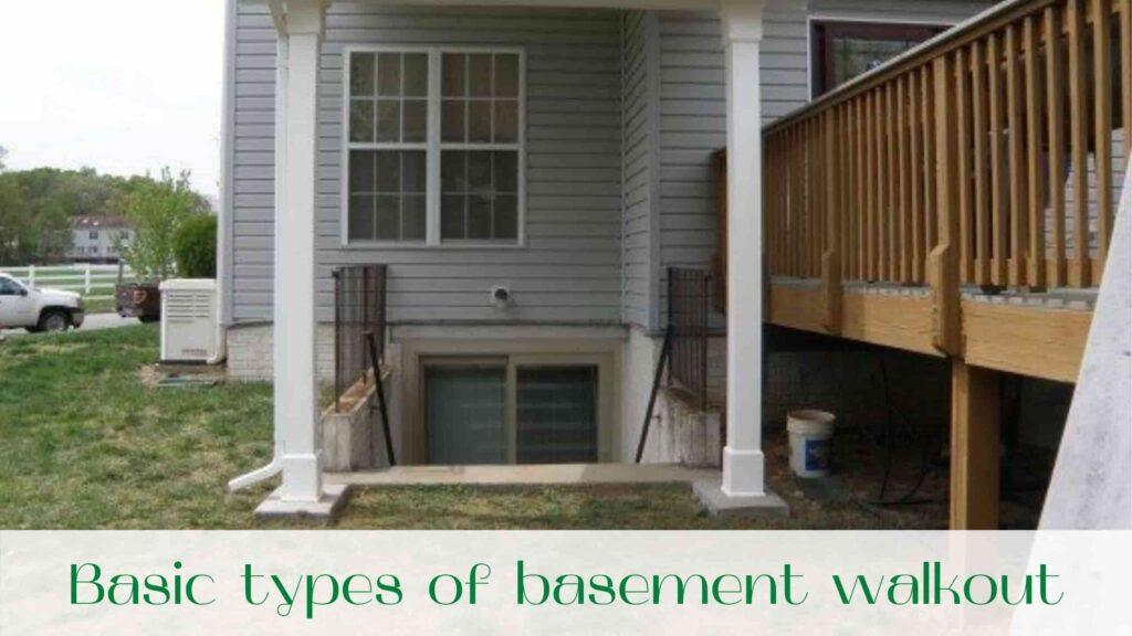 image-Basic-types-of-basement-walkout