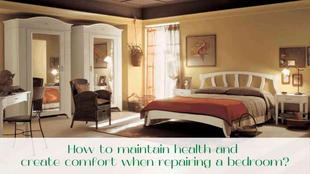 image-How-to-maintain-health-and-create-comfort-when-repairing-a-bedroom