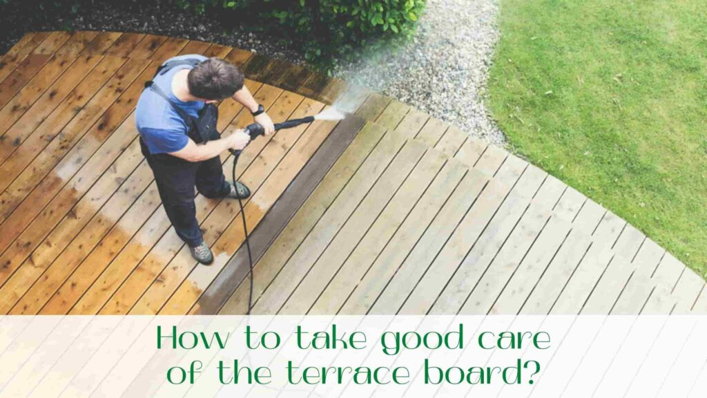 image-How-to-take-good-care-of-the-terrace-board