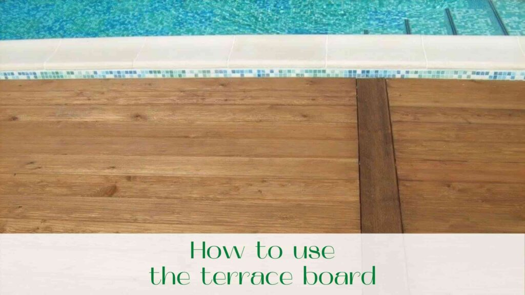 image-How-to-use-the-terrace-board