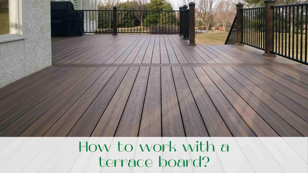 image-How-to-work-with-a-terrace-board