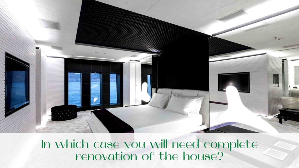 image-In-which-case-you-will-need-complete-renovation-of-the-house