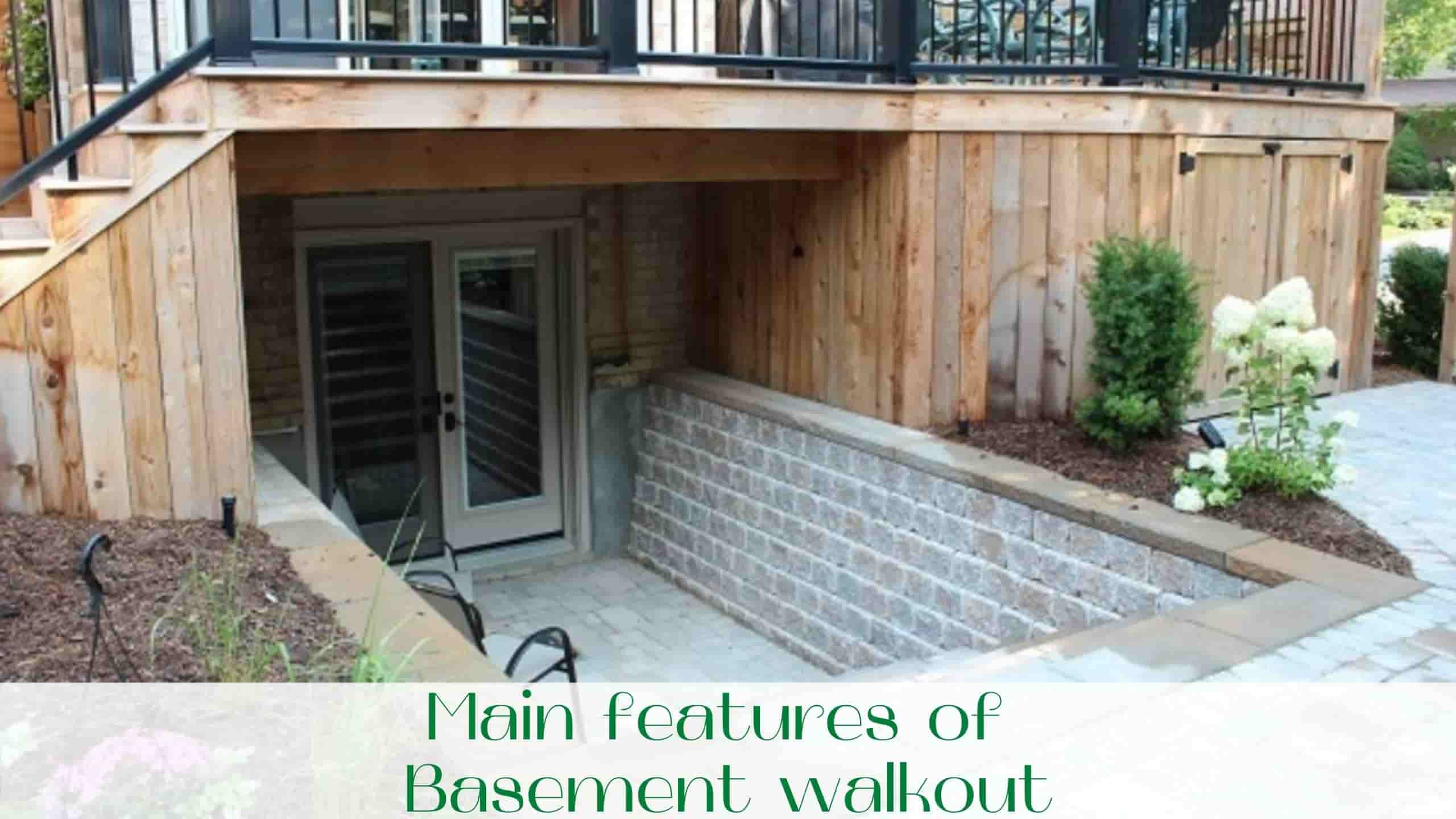 image-Main-features-of-Basement-walkout