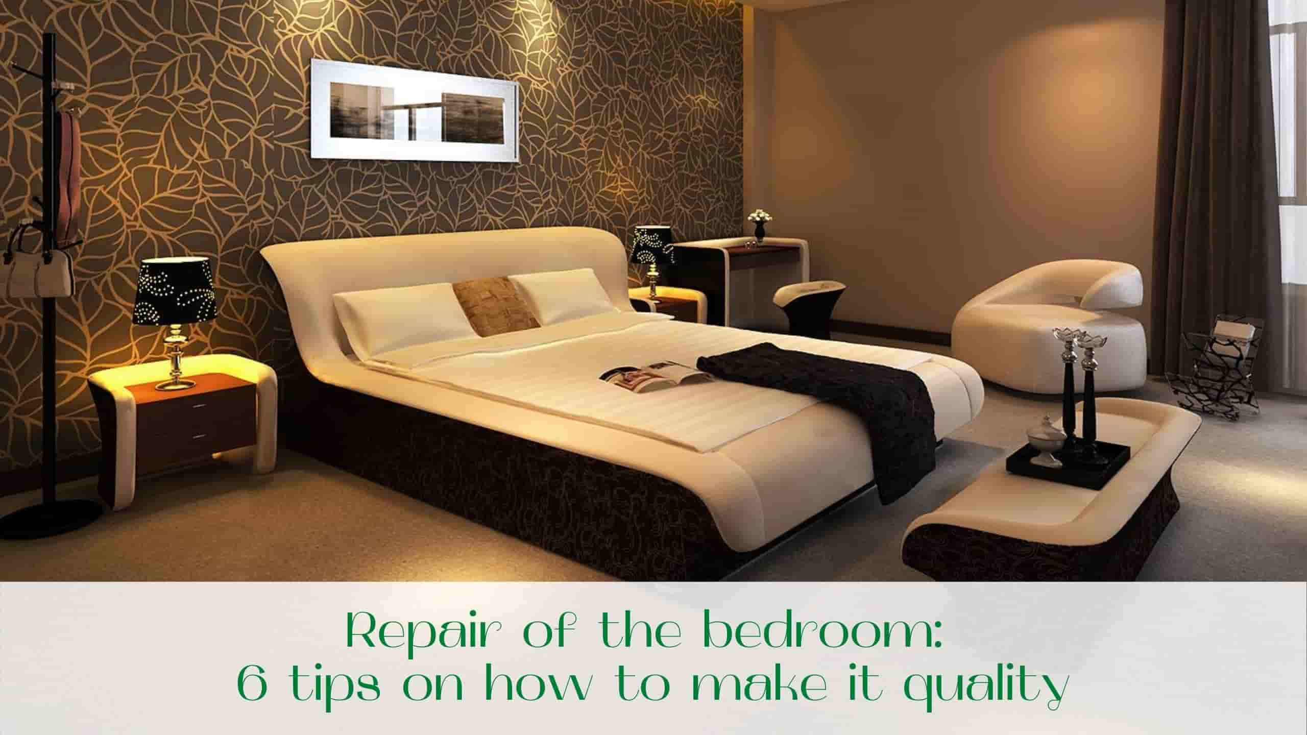 image-Repair-of-the-bedroom-6-tips-on-how-to-make-it-quality