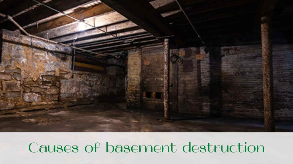 image-Causes-of-basement-destruction