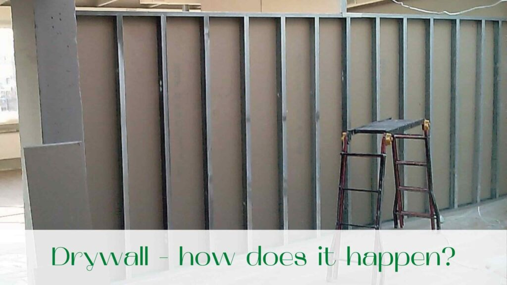 image-Drywall-how-does-it-happen