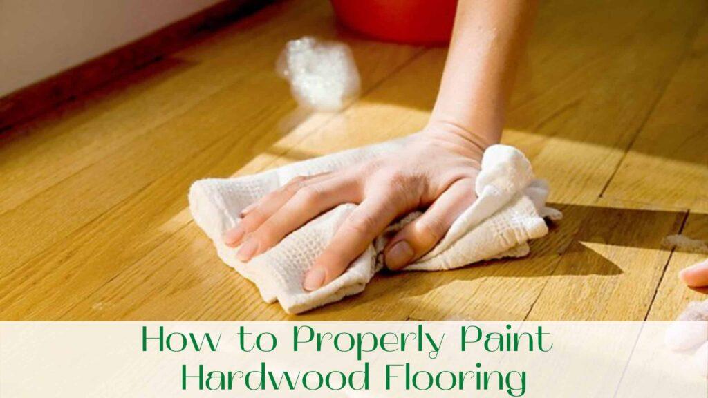 image-How-to-Properly-Paint-Hardwood-Flooring