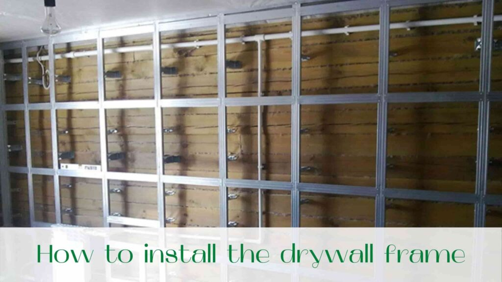 image-How-to-install-the-drywall-frame