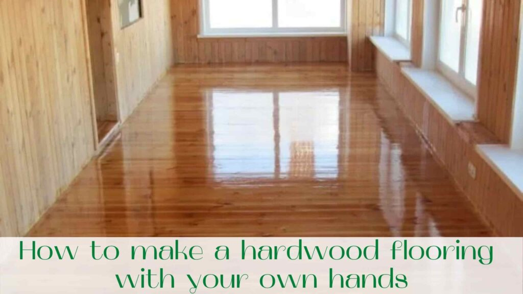 image-How-to-make-a-hardwood-flooring-with-your-own-hands