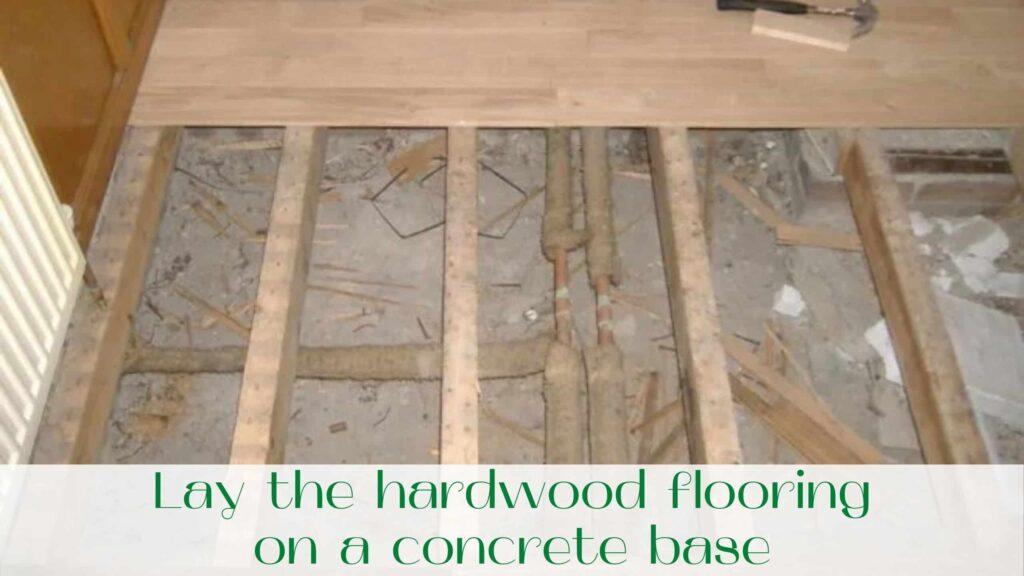 image-Lay-the-hardwood-flooring-on-a-concrete-base