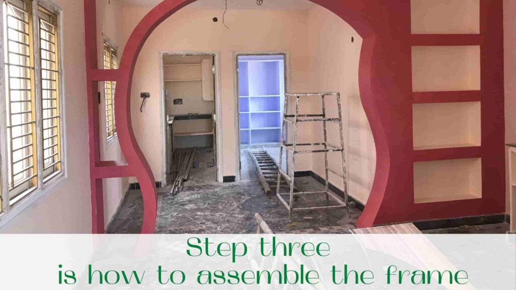 image-Step-three-is-how-to-assemble-the-frame-Drywall-repair-in-Toronto