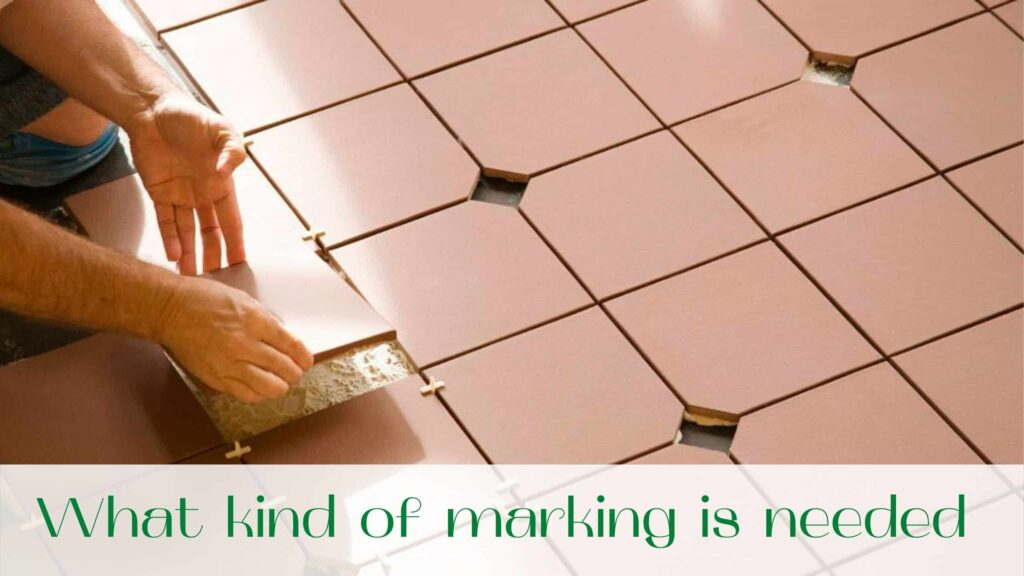 image-What-kind-of-marking-is-needed-to-put-a-floor-tiles-on-the-floor