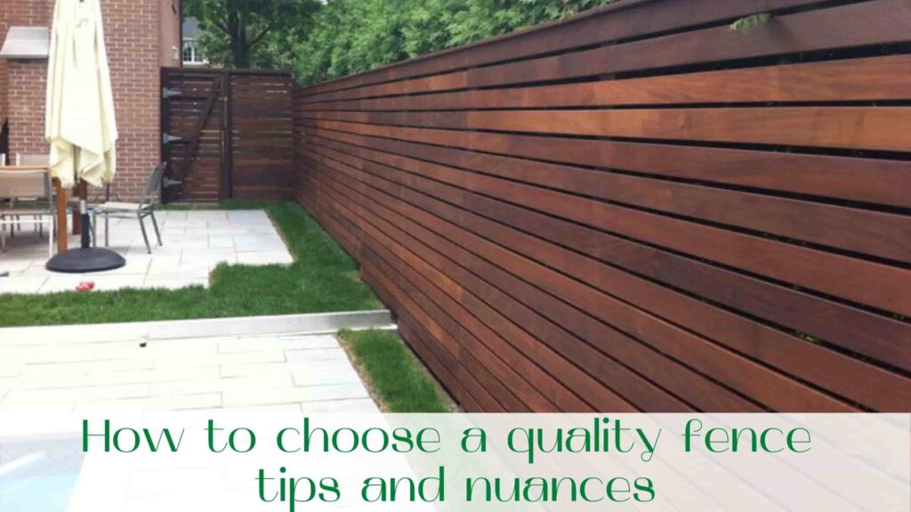 image-How-to-choose-a-quality-fence-tips-and-nuances
